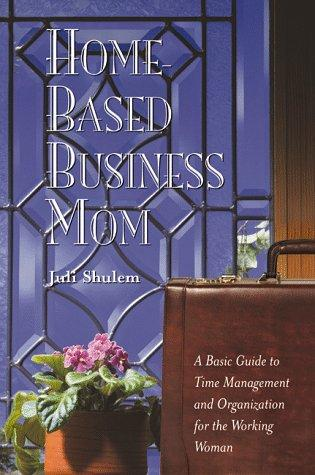 Home Based Business Mom