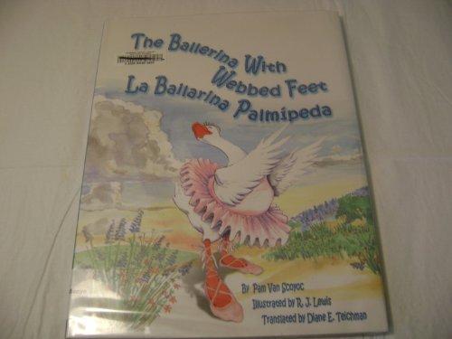 The Ballerina with Webbed Feet/La Bailarina Palmipeda