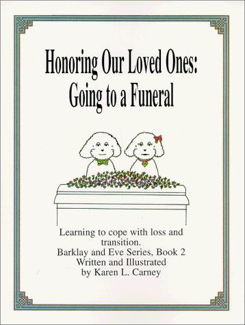 Honoring our Loved Ones: Going to a Funeral