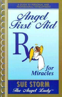 Angel First Aid Rx for Miracles