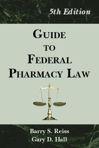 Guide to Federal Pharmacy Law, 5th Edition