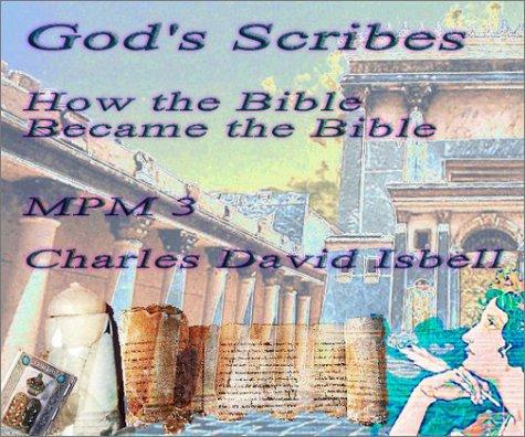 God's Scribes: How the Bible Became the Bible (Marco Polo Monographs 3)
