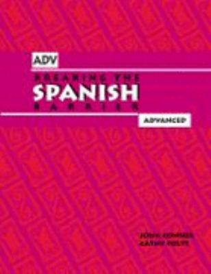 Breaking the Spanish Barrier Advanced Level Three