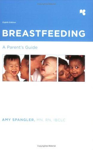 Breastfeeding: A Parent's Guide