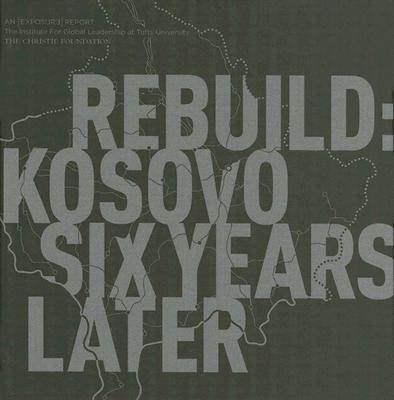 Rebuild Kosovo Six Years Later