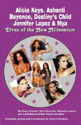 Alicia Keys, Ashanti, Beyonce, Destiny's Child, Jennifer Lopez & Mya Divas of the New Millennium