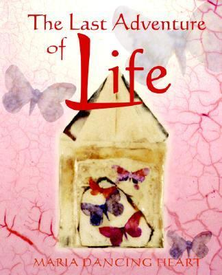 Last Adventure of Life Sacred Resources for Transition