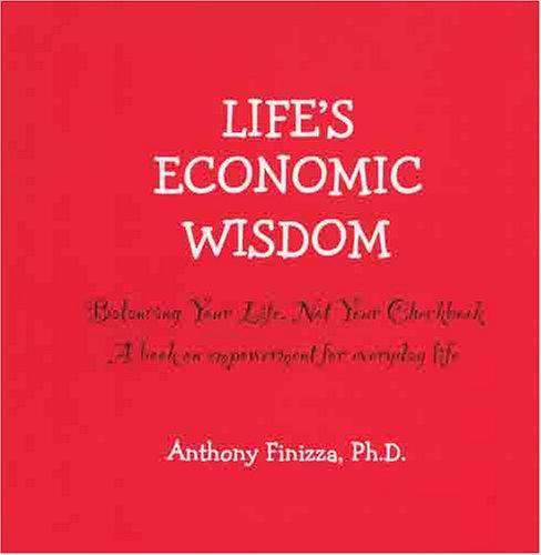 Life's Economic Wisdom