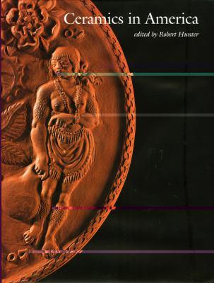 Ceramics in America 2008