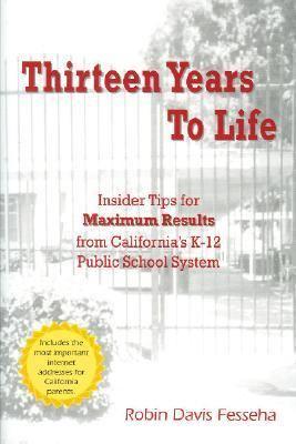 Thirteen Years to Life