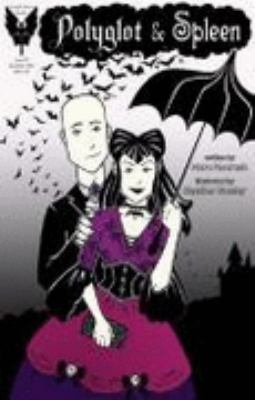 Polyglot and Spleen #1 : Gothic Dreams Pt 1