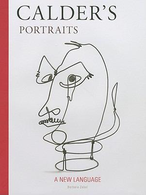 Calder's Portraits: A New Language