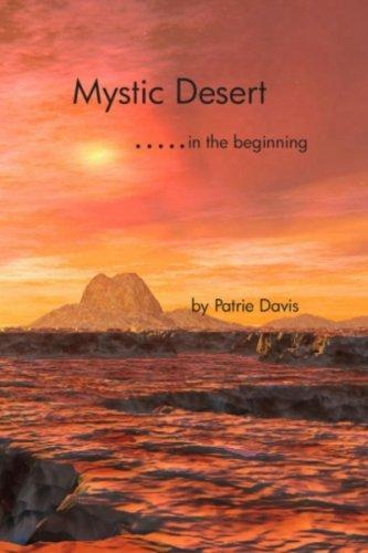 Mystic Desert: In the Beginning