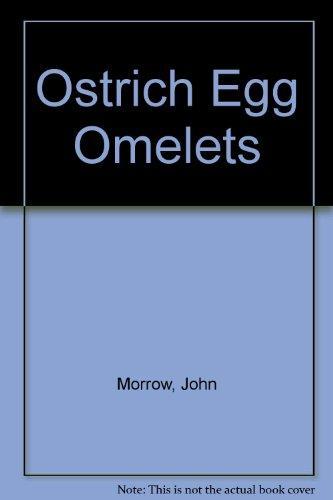 Ostrich Egg Omelets