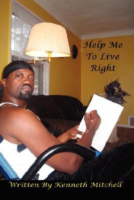 Help Me to Live Right