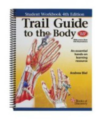Trail Guide to the Body-Student Workbook, 4th Edition