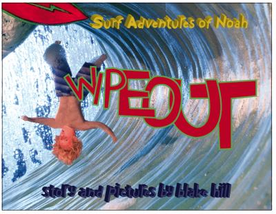 Surf Adventures of Noah : WipeOut