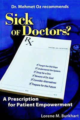 Sick of Doctors? A Prescription for Patient Empowerment