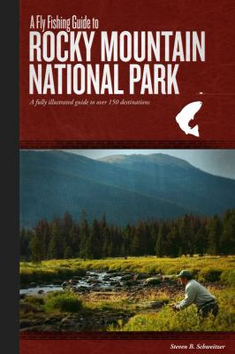 Fly Fishing Guide To Rocky Mountain National Park Rent