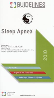 Sleep Apnea GUIDELINES Pocketcard: American Academy of Sleep Medicine (2010)