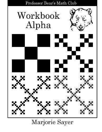 Professor Bear's Math Club Workbook Alpha