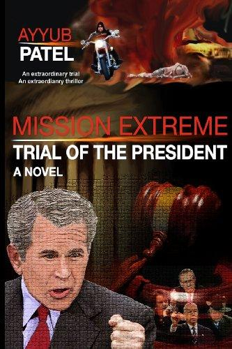 Mission Extreme: Trial of the President (Volume 1)