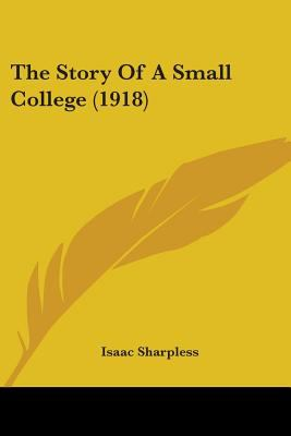 The Story Of A Small College (1918)