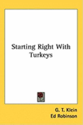 Starting Right With Turkeys