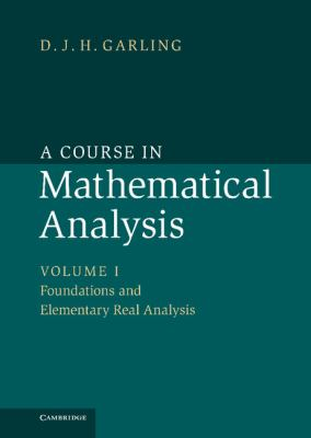 A Course in Mathematical Analysis (Volume 1)