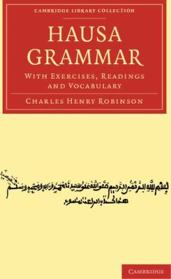 Hausa Grammar : With Exercises, Readings and Vocabulary