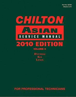 Chilton Asian Service Manual 2010
