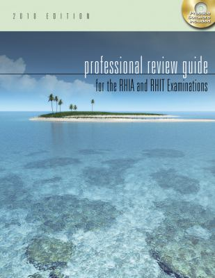 Professional Review Guide for the RHIA and RHIT Examinations, 2010 Edition (Professional Review Guide for the RHIA & RHIT)