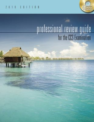 Professional Review Guide for the CCS Examination, 2010 Edition (Professional Review Guide for the CCS Examinations)