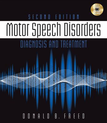 Motor Speech Disorders: Diagnosis & Treatment