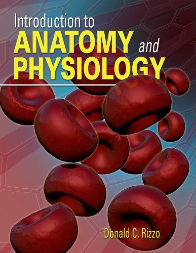 Study Guide for Rizzo's Introduction to Anatomy and Physiology