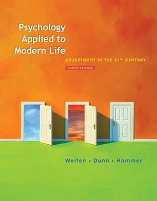 Psychology Applied to Modern Life: Adjustment in the 21st Century (PSY 103 Towards Self-Understanding)