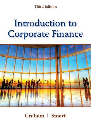 Introduction to Corporate Finance: What Companies Do (with CourseMate Printed Access Card and Thomson ONE Business School Edition 6-month Printed Access Card)