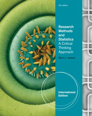 Research Methods and Statistics: A Critical Thinking Approach. Sherri L. Jackson