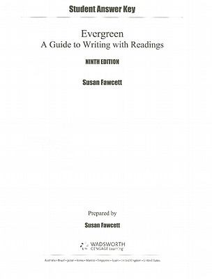 Student Answer Key for Fawcett's Evergreen: A Guide to Writing with Readings, 9th