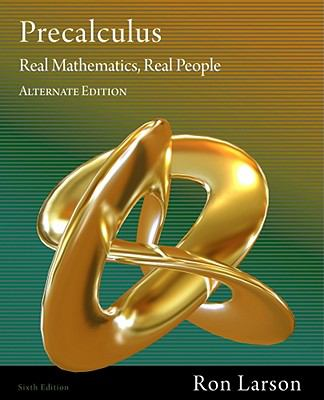 Precalculus: Real Mathematics, Real People, Alternate Edition