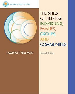 Brooks/Cole Empowerment Series: The Skills of Helping Individuals, Families, Groups, and Communities (Methods / Practice of Social Work: Generalist)