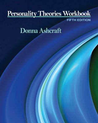 Personality Theories Workbook (PSY 235 Theories of Personality)