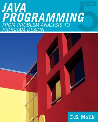 Javaa,,c Programming: From Problem Analysis to Program Design