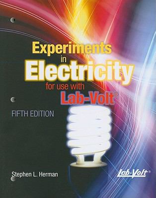 Experiments in Electricity for Use with Lab-Volt Lab Manual