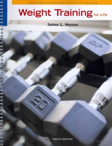 Weight Training for Life (Cengage Learning Activity)