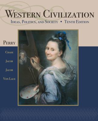 Western Civilization, Ideas, Politics, and Society, Tenth Edition