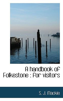 A handbook of Folkestone: for visitors