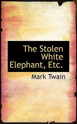 The Stolen White Elephant, Etc.