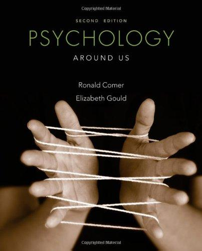 Psychology Around Us, 2nd Edition