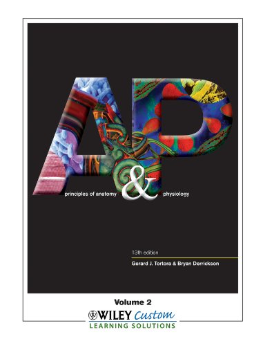 Principles of Anatomy and Physiology 13th Edition Volume 2 for Southern Illinois University - Edwardsville